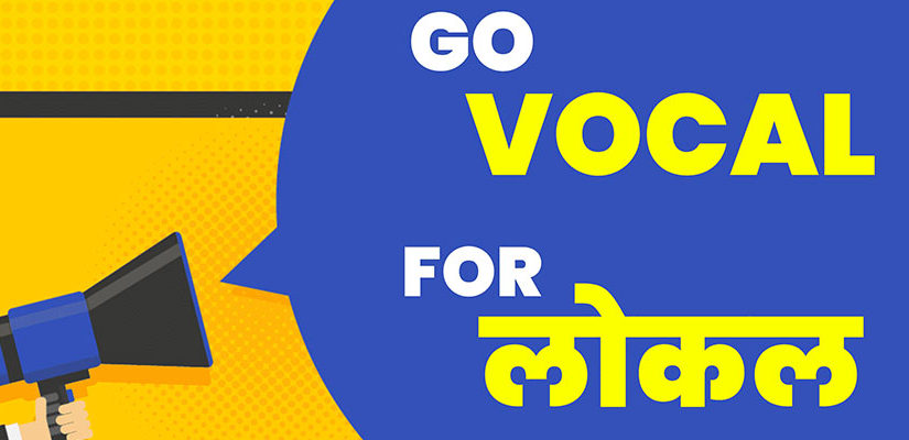 How can Consumer Brands in India Go Effective in making their customers VOCAL for their LOCAL product?